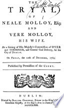 The Tryal Of Neale Molloy Esq And Vere Molloy His Wife