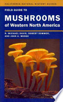 Field Guide to Mushrooms of Western North America For Both Professionals And Amateur