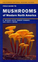 Field Guide to Mushrooms of Western North America