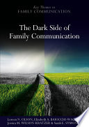 The Dark Side of Family Communication