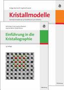 Einfuhrung in Die Kristallographie/Symmetriemodelle Der 32 Kristallklassen Zum Selbstbau