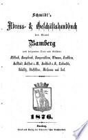 Schmidt's Adress- & Geschäftshandbuch der Stadt Bamberg und folgender Orte und Städte0
