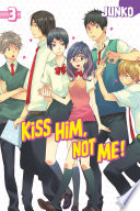 Kiss Him  Not Me Volume 3