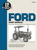 Ford Shop Manual Models 2810  2910  3910  Manual F0 43  I   T Shop Service