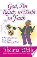 God I M Ready To Walk In Faith