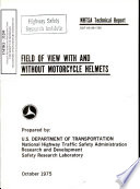 Field of View with and Without Motorcycle Helmets. Technical Report. Final