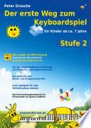 Der Erste Weg Zum Keyboardspiel Stufe 2