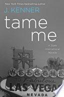 Tame Me  A Stark International Novella