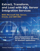 Extract  Transform  and Load with SQL Server Integration Services