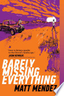 Barely Missing Everything Book PDF