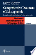 Comprehensive Treatment of Schizophrenia