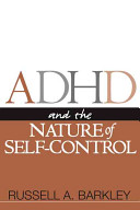 Adhd And The Nature Of Self Control