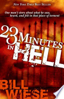 23 Minutes In Hell : you will ever come to experiencing hell...