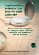 Implementing Scalable CAN Security with CANcrypt