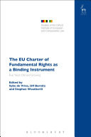 The EU Charter of Fundamental Rights as a Binding Instrument