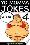Yo Momma So Fat Jokes 4