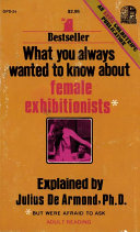 What You Always Wanted To Know About Female Exhibitionists : ...