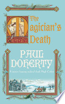 The Magician's Death Series Friar Roger S Bacon S Book Of Secrets Is
