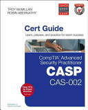 Comptia Advanced Security Practitioner  CASP  CAS 002 Authorized Cert Guide