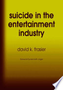 Suicide in the Entertainment Industry