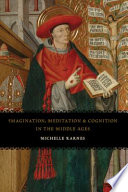 Imagination  Meditation  and Cognition in the Middle Ages