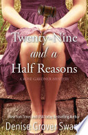 Twenty Nine And A Half Reasons : usa today bestselling rose gardner mystery series. when...