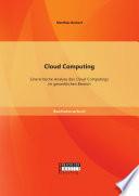 Cloud Computing: Eine kritische Analyse des Cloud Computings im gewerblichen Bereich
