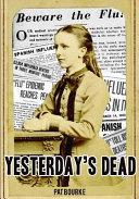 Yesterday s Dead