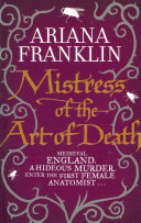 Mistress Of The Art Of Death : a woman who has trained as...