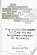 Computational Intelligence Soft Computing And Fuzzy Neuro Integration With Applications