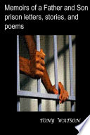 Memoirs of a Father and Son prison letters stories and poems