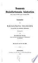 Monumenta Suinfortensia historica inde ab anno 791 usque ad annum 1600