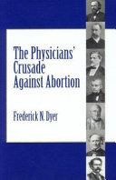The Physicians Crusade Against Abortion