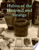 Habits of the Haunted and Strange