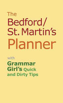 The Bedford/st. Martin's Planner With Grammar Girl's Quick and Dirty Tricks