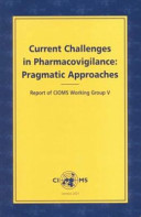 Current Challenges in Pharmacovigilance
