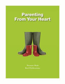 Parenting from Your Heart Parent You Need To Understand That A