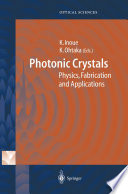Photonic Crystals : basics, fabrication, application and new theoretical...