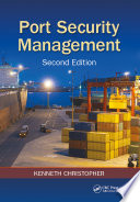 Port Security Management, Second Edition