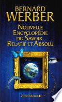 Nouvelle Encyclop Die Du Savoir Relatif Et Absolu