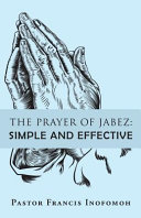 The Prayer Of Jabez : in the bible. not only...