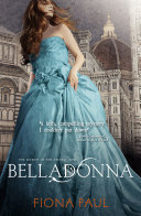 Belladonna : this historical romance series has it all!...
