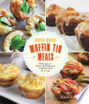 Super Quick Muffin Tin Meals