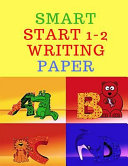 Smart Start 1-2 Writing Paper
