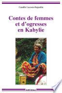 Contes de femmes et d ogresses en Kabylie