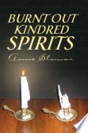 Burnt Out Kindred Spirits