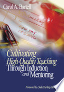 Cultivating High Quality Teaching Through Induction and Mentoring