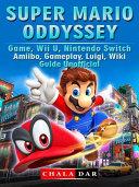 Super Mario Odyssey Game  Wii U  Nintendo Switch  Amiibo  Gameplay  Luigi  Wiki  Guide Unofficial