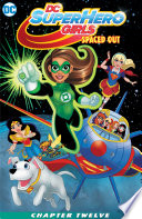 Dc Super Hero Girls Spaced Out 2017 12