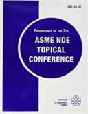 Proceedings of the 7th ASME NDE Topical Conference